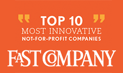 Award winner - Fast Company's Top 10 Most Innovative Non-for-Profit Companies